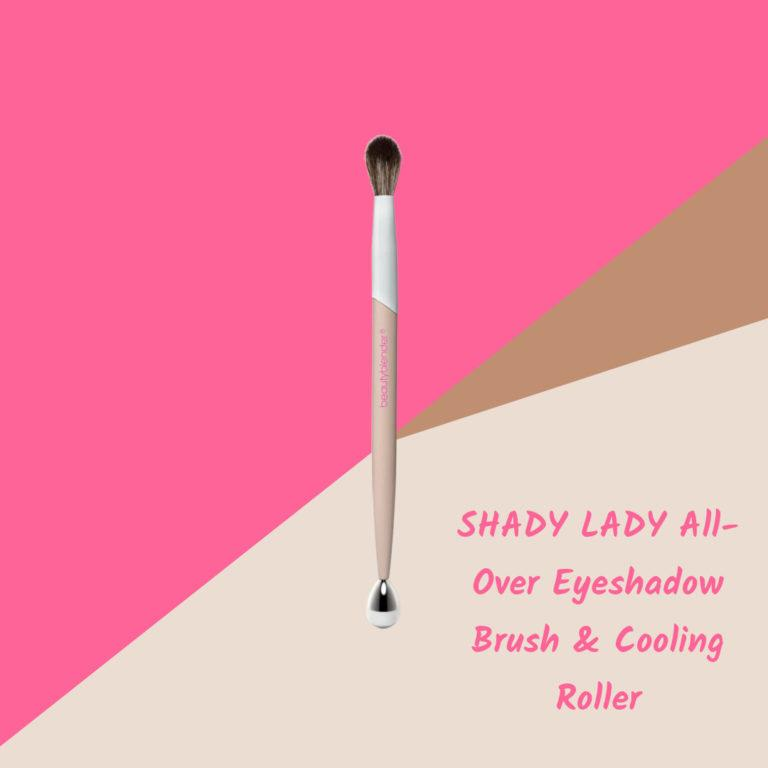 SHADY LADY All Over Eyeshadow Brush & Cooling Roller