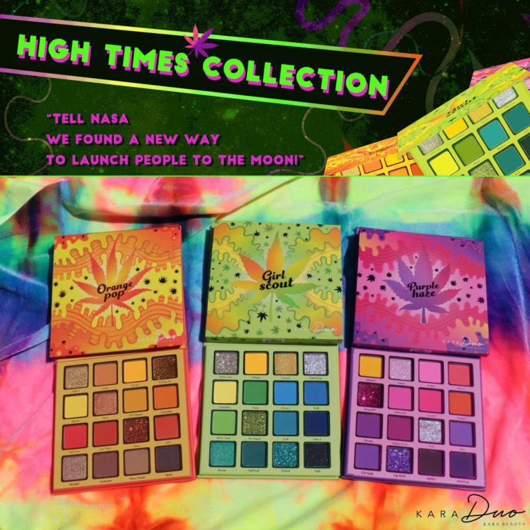 Kara Beauty High Times Collection Post Cover