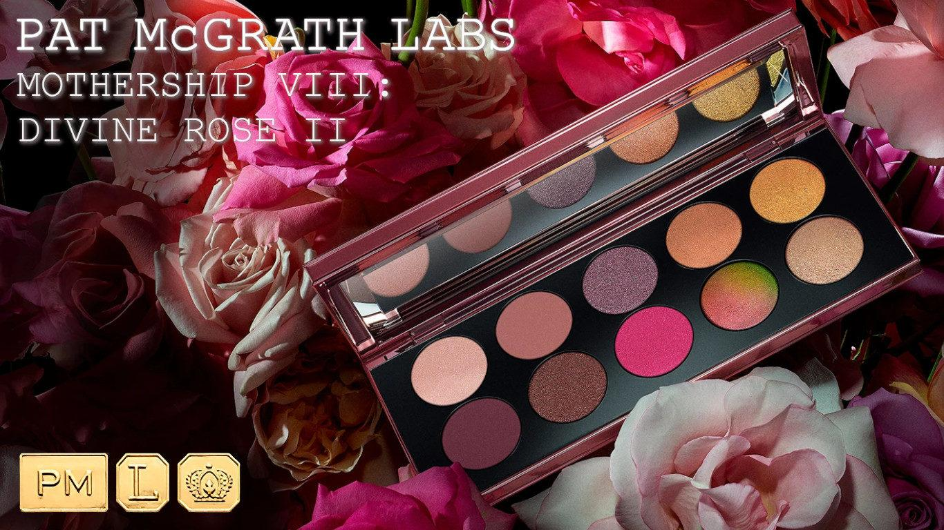 Pat McGrath Mothership VIII Divine Rose II Blog Post Cover